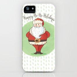 Happy Ho-Ho-Holidays! iPhone Case