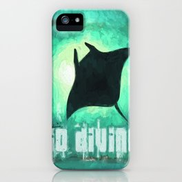 Go Diving! - Manta Ray iPhone Case