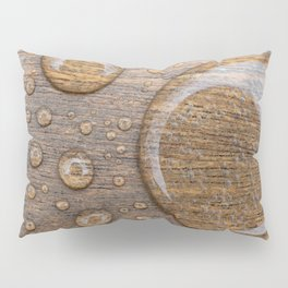 Water Drops on Wood 3 Pillow Sham