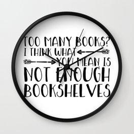 Too Many Books? (Arrows) Wall Clock