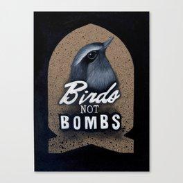 Birds not Bombs Canvas Print