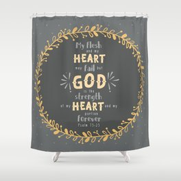 """Strength of my Heart"" Hand-Lettered Bible Verse Shower Curtain"