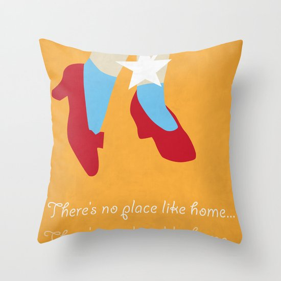 No Place Like Home... Throw Pillow