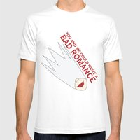 You and Me Could Write a Bad Romance Mens Fitted Tee White MEDIUM