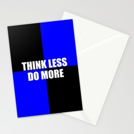 think less do more quote Stationery Cards