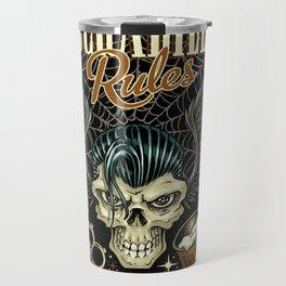 Rockabilly Rules Way of Life Travel Mug