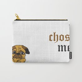 I Didn't Choose the Pug Life Carry-All Pouch