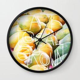 eat local grown mango! Wall Clock