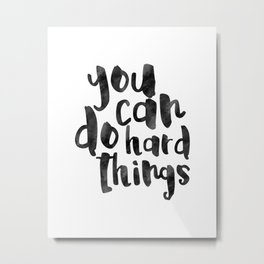 Printable Art,You Can Do Hard Things,Nursery Decor,Quote Prints,Motivational Poster,Quote Art Metal Print