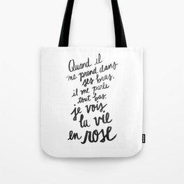 ...La vie en rose (lyrics) Tote Bag