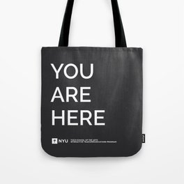 YOU ARE HERE  [Gotham] Tote Bag