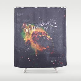 Space Inspirational Message for Practical Entrepreneurs Who Dream Big Shower Curtain