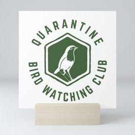 Quarantine Bird Watching Club Mini Art Print