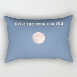 over the moon for you Rectangular Pillow