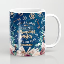 Life is a book Coffee Mug