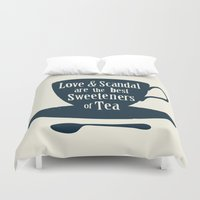 scandal Duvet Covers featuring Love & Scandal are the Best Sweeteners of Tea by andy fielding
