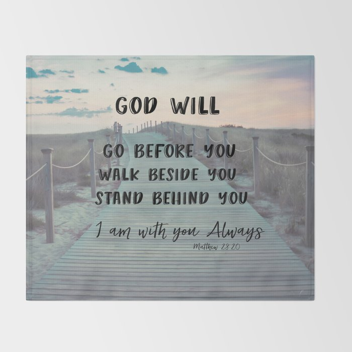 I Am With You Always Bible Verse With Quote Throw Blanket By