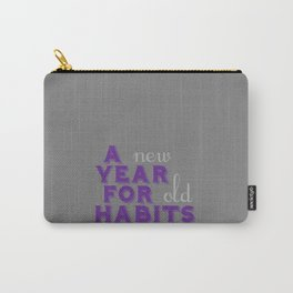 A Year for Habits Carry-All Pouch