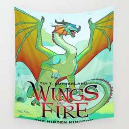 The Hidden Kingdom - Wings Of Fire Wall Tapestry