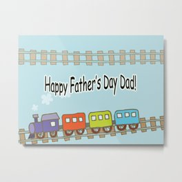 Happy Father's Day Train Metal Print