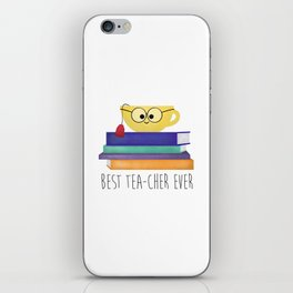 Best TEAcher Ever iPhone Skin