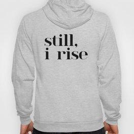 still I rise VII Hoody