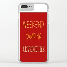 Camping On The Weekends Art Print Clear iPhone Case