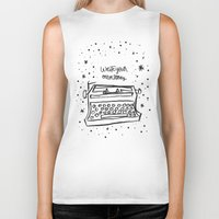 write Biker Tanks featuring Write your own story. by Matthew Taylor Wilson