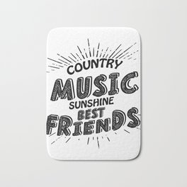 Country Music Sunshine And Best Friends Gift Bath Mat