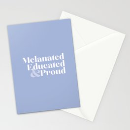 Melanated, Educated and Proud Stationery Cards