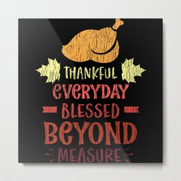 Thankful And Blessed Family Thanksgiving Day Gift Metal Print