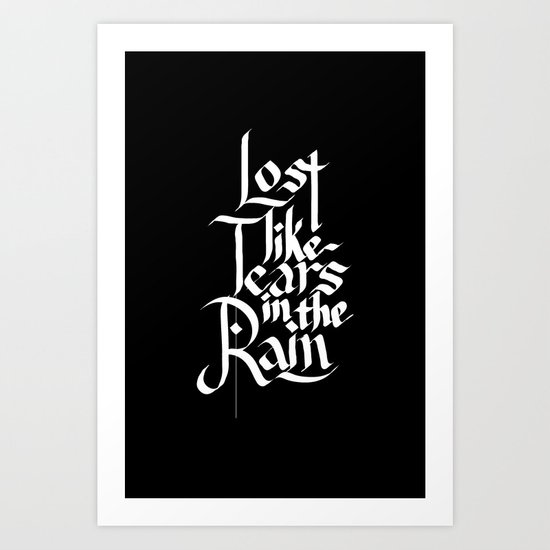 Like Tears In The Rain Art Print