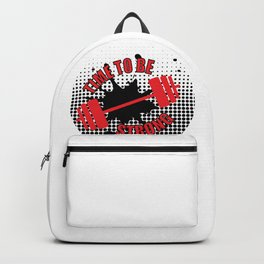 Time To Be Strong Backpack