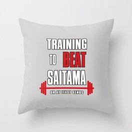 Training to beat saitama Throw Pillow