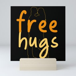 Free Hugs 2021 Make New Friends 2021 Mini Art Print
