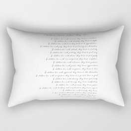 Children Learn What They Live 2  #minimalism Rectangular Pillow