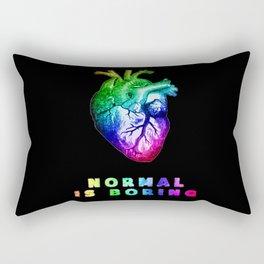 Normal is boring Rectangular Pillow