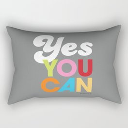 YES YOU CAN Rectangular Pillow