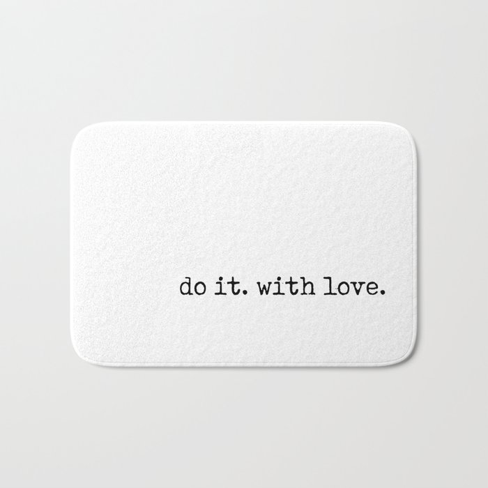 Do i. With Love. Typewriter Style Badematte