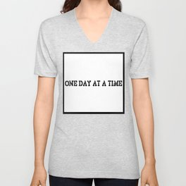One Day at a Time (block white) Unisex V-Neck