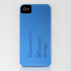 5% creativity + 95% work = design Slim Case iPhone (4, 4s)
