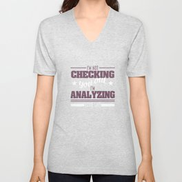 "I'm Not Checking You Out I'm Analyzing your Gait"" fabulous and simple tee design!Give the best gift! Unisex V-Neck"