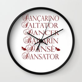 Dancer in multiple languages Romanian Portuguese Haitian Creole Latin Spanish Wall Clock