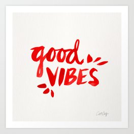 Good Vibes – Red Ink Art Print