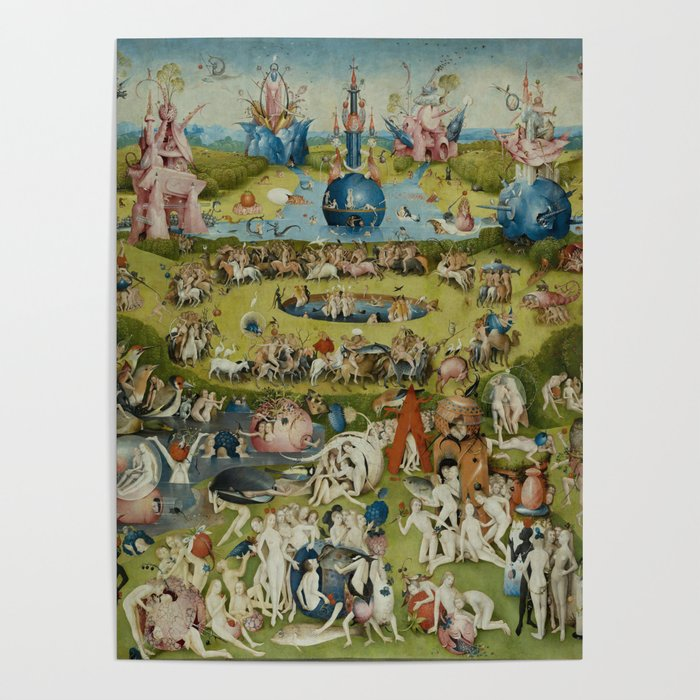 The Garden of Earthly Delights Poster by artmasters