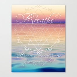 Breathe - Reminder Affirmation Mindful Quote Canvas Print