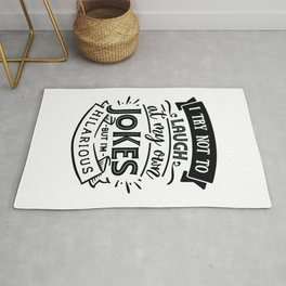 I try not to laugh at my own jokes but I'm hilarious - Funny hand drawn quotes illustration. Funny humor. Life sayings. Rug