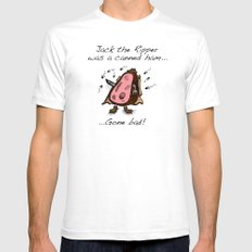 Jack the Ripper was a canned ham gone bad! SMALL White Mens Fitted Tee