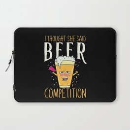 I thought she said BEER COMPETITION - Funny Cheerleader Dad Gift Laptop Sleeve