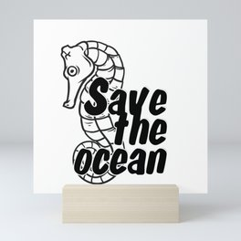 Save the ocean Mini Art Print